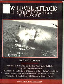 John W. Lambert - Low Level Attack: The Mediterranean and Europe / Атаки на низкой высоте: Средиземноморье и Европа [1998, PDF, ENG]